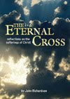 The Eternal Cross: my &#39;Reflections on the Sufferings of Christ&#39;