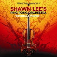 Shawn Lee's Ping Pong Orchestra - Strings And Things (Vol.3)