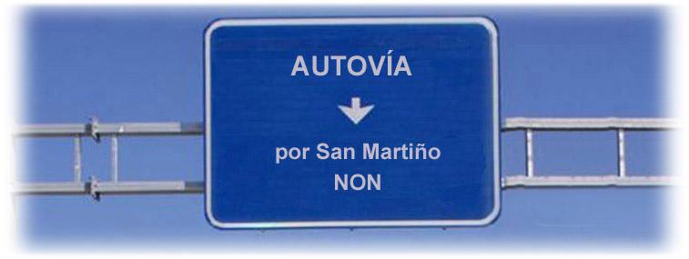 Autovía por San Martiño NON