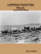 Letters From The Trail: Wagon Train Wisdom