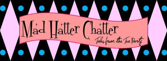 Mad Hatter Chatter