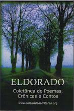 2009 - Livro da Coletânea ELDORADO, de Poemas, Crônicas e Contos.