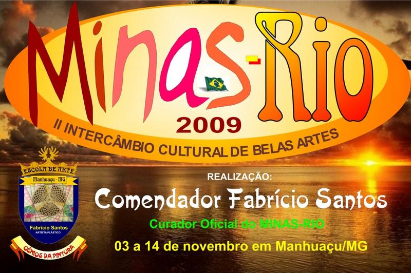 INSCRIÇÕES ABERTAS PARA O MINAS-RIO 2009 - Comendador Fabrício Santos / Minas Gerais