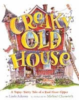 [Creaky+Old+House]