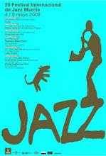 XXIX FESTIVAL INTERNACIONAL JAZZ MURCIA 2009