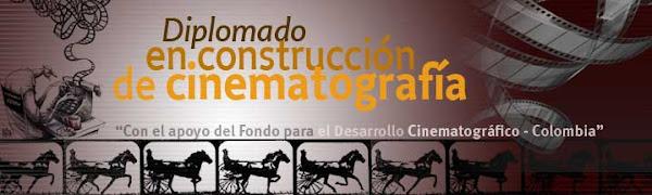 Diplomado Construcción Cinematográfica