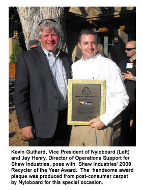 Shaw Industries, 2009 Recycler of the Year Award: Kevin Guthard & Jay Henry