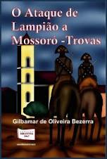 O Ataque de Lampião a Mossoró - Trovas