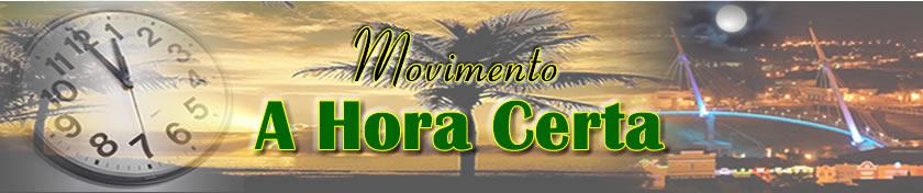 Movimento A Hora Certa - Apoie essa idéia!