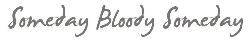 Someday Bloody Someday