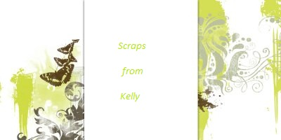 Scraps from Kelly