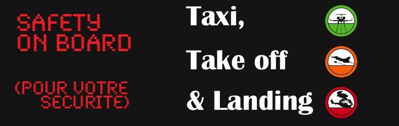 TAXI, TAKE OFF & LANDING