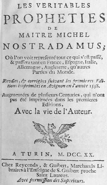 Las profecias de Nostradamus Nostradamus%2B347px-Nostradamus_Centuries1720