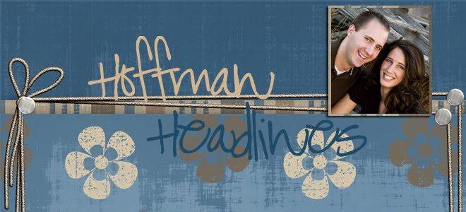 Hoffman Headlines