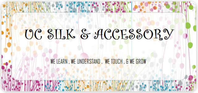 UC silk & accessory