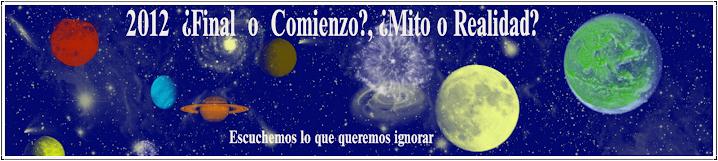 2012 ¿Final o Comienzo?, ¿Mito o Realidad?