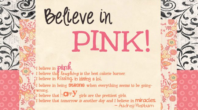 Believe in Pink