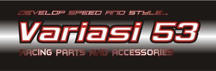 TOKO ONLINE VARIASI 53 : Aksesoris Motor, Variasi Motor dan Racing Parts Motor.