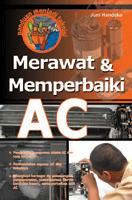 Buku Panduan Lengkap Merawat dan Memperbaiki AC