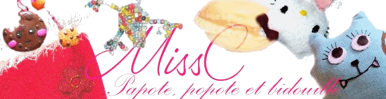 Miss C. Papote, popote & bidouille...