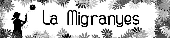 La Migranyes