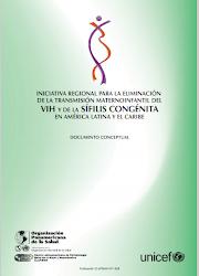 INICIATIVA REGIONAL PARA LA ELIMINACIÓN  DE LA TRANSMISIÓN MATERNOINFANTIL DEL VIH Y DE LA SÍFILIS