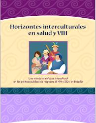 Horizontes interculturales en salud y VIH en Ecuador