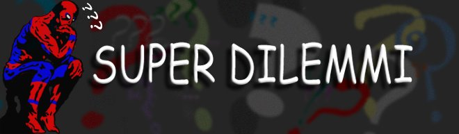 Super Dilemmi