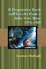 Il Progressive Rock nell'Era del Punk e della New Wave 1976-1989