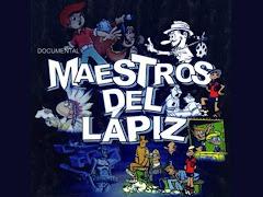 """""""MAESTROS DEL LAPIZ"""", documental 25 minutos, digital."""