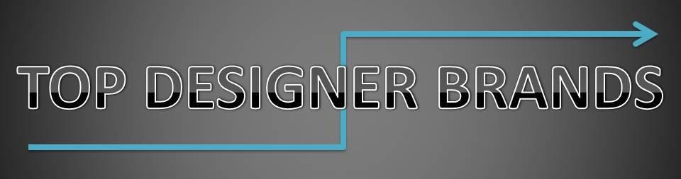 TOP DESIGNER BRANDS and INFO
