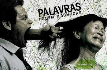 PALAVRAS MACHUCAM!