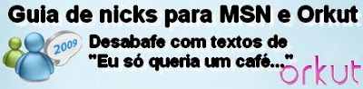 Guia de nicks para MSN e Orkut