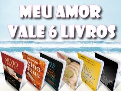 Meu amor vale 6 livros