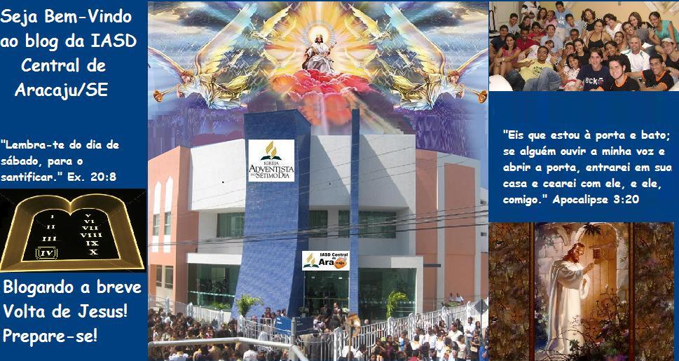 BREVE JESUS VOLTARÁ!!! ONDE NOS ENCONTRAR  Rua Lagarto, 1010 - Centro - Aracaju - Sergipe