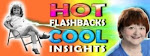 Hot Flashbacks, Cool Insights