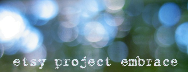 Etsy Project Embrace