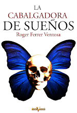 La cabalgadora de sueños, Roger Ferrer Ventosa