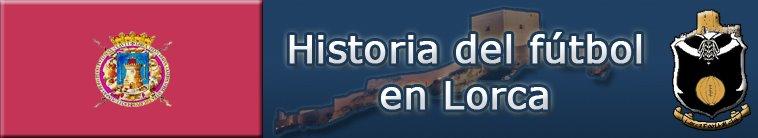 Historia del Fútbol en Lorca