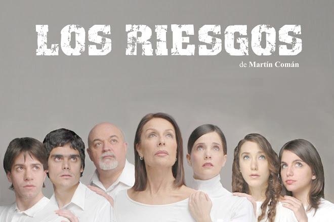 LOS RIESGOS de Martín Comán
