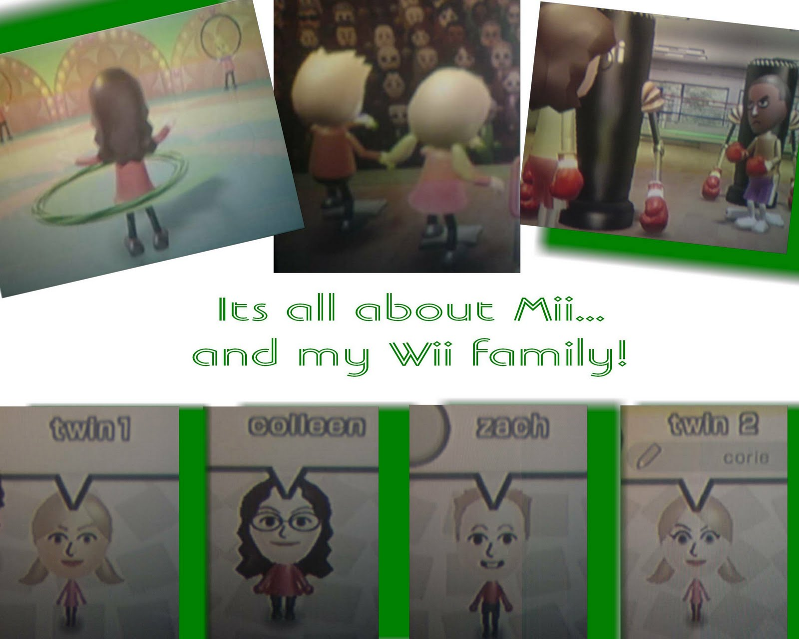 Its all about Mii...and my Wii family