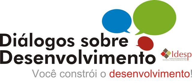 Diálogos sobre Desenvolvimento - VOCÊ CONSTRÓI O DESENVOLVIMENTO