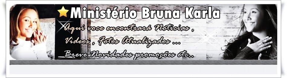 Ministério Bruna Karla Oficial