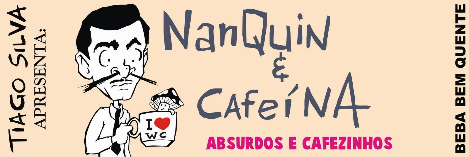 Nanquim e Cafeína