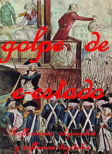 GOLPE DE e-ESTADO