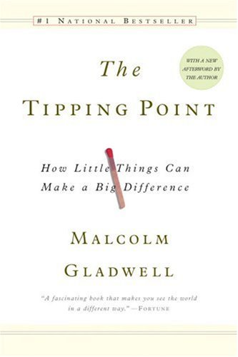 [the-tipping-point-by-malcolm-gladwell.jpg]