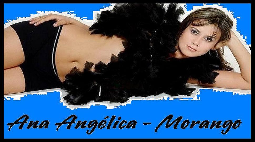 Ana Angelica -  Morango