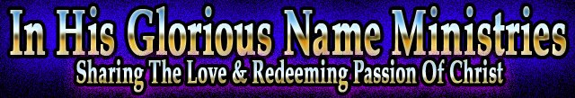 In His Glorious Name Ministries