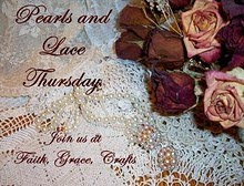 Pearls and Lace Thursday!