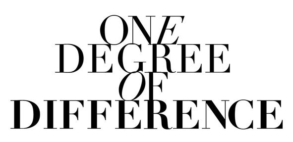 One Degree of Difference
